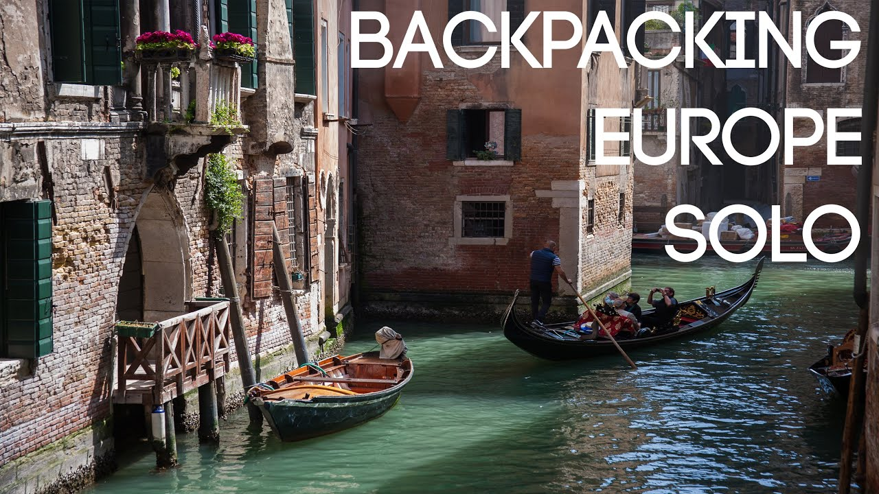 Solo Backpacking Europe Trip - 10 Countries, 2 Months