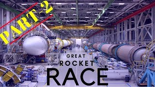SpaceX Killer - The Great Rocket Race | MUST WATCH | Part 2