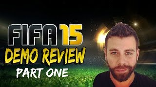 FIFA 15 Demo First Impressions #1 - In depth analysis of 1 full game
