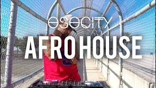 Baixar Afro House 2018 |The Best of Afro House 2018 by OSOCITY