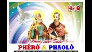 Lễ mừng kính hai Thánh Tông đồ Phêrô và Phaolô.