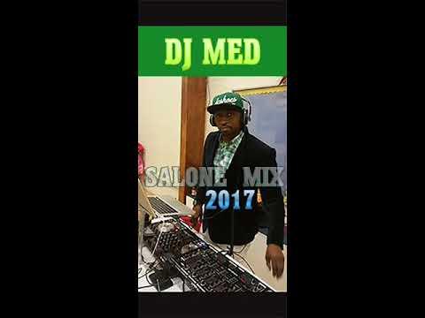 SIERRA LEONE MUSIC 2017 (megahits) by dj med