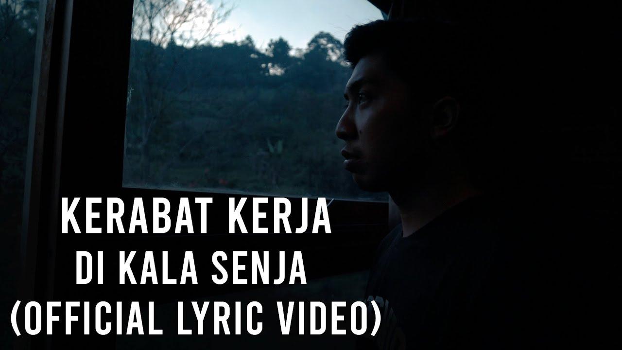 Kerabat Kerja - Di Kala Senja (Official Lyric Video)