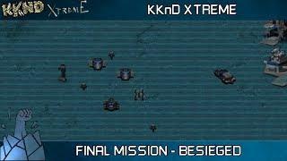 KKnD Xtreme - Final Survivors Mission 15 Besieged