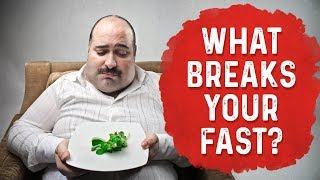 What Will Break Your Fast? (Big Confusion Clarified)