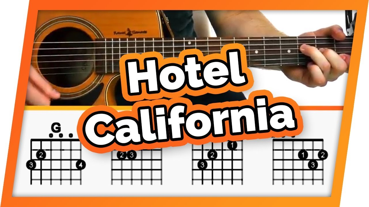 Hotel California Guitar Tutorial The Eagles Easy Chords Guitar