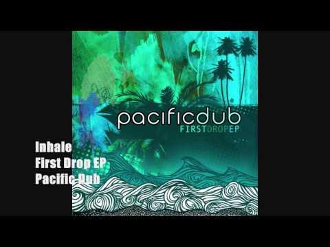 Inhale | Pacific Dub