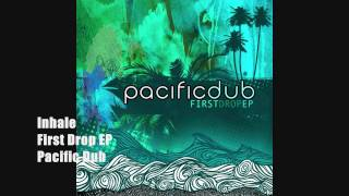 Watch Pacific Dub Inhale video
