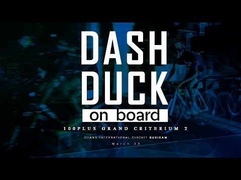 100 PLUS GRAND CRITERIUM 2016 ON BOARD DASHDUCK TEAM