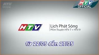 Lịch phát sóng phim HTV - 22-5-2017 - 27-5-2017 -HTV LPS