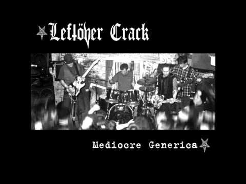 Leftöver Crack-Stop the Insanity w/lyrics
