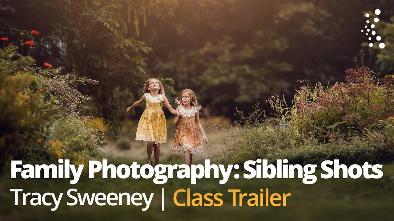Family Photography: Pro Tips for Getting Great Sibling Shots with Tracy  Sweeney | Official Trailer