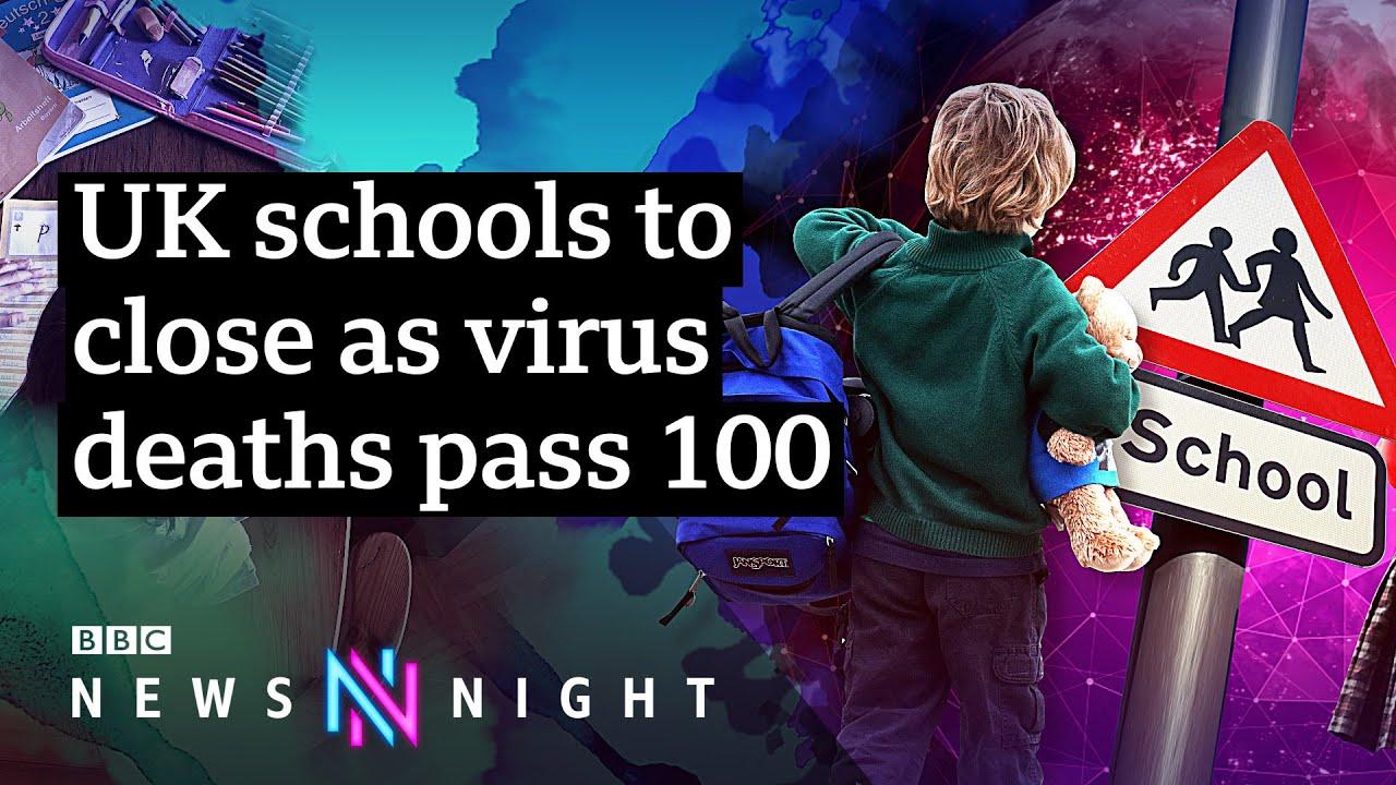 Coronavirus death toll passes 100 as UK schools shut - BBC ...