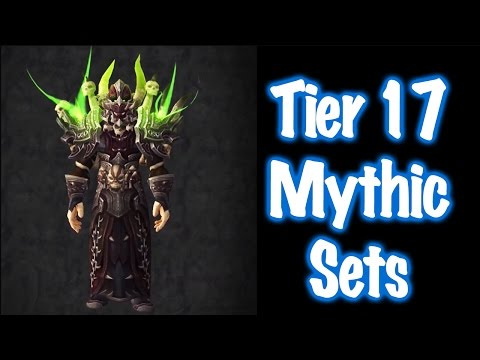 Tier 17 Mythic All Class Sets Transmog Guide (World of Warcraft)