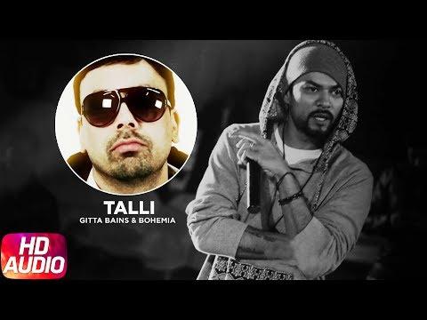 Talli Ni Goriye - Full Audio Song  - Gitta Bains -  Bohemia - Tigerstyle