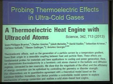 Antoine Georges - Ultra Cold Atoms meet Mesoscopics and Thermoelectrics