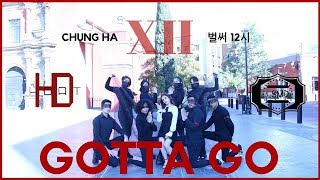 "[KPOP IN PUBLIC MEXICO] 청하 (CHUNG HA) - ""벌써 12시 (Gotta Go)"" Dance Cover (by HDat)"