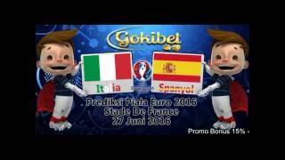 Prediksi Bola Italia vs Spanyol 27 Juni 2016(Dapatkan Kejutan lainnya hanya di Gokibet.info Hubungi kami di: Call & SMS: +855979377716 Blackberry: 2b42f758., 2016-06-23T11:25:33.000Z)