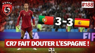 Replay #188 : Débrief Portugal vs Espagne (3-3) COUPE DU MONDE 2018 - #CD5