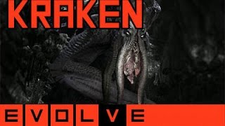 Evolve - Kraken Gameplay & Strategy