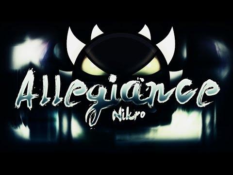 Geometry Dash | Allegiance | [DEMON] | By: NikroPlays