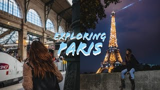 EXPLORING PARIS A Travel Vlog