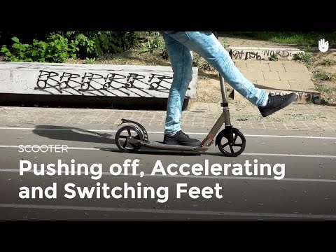 Push Off, Switch Feet & Change Direction | Scooter