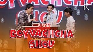 Boyvachcha SHOU 6-son   Бойвачча ШОУ 6-сон