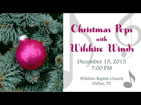 Christmas Pops with Wilshire Winds