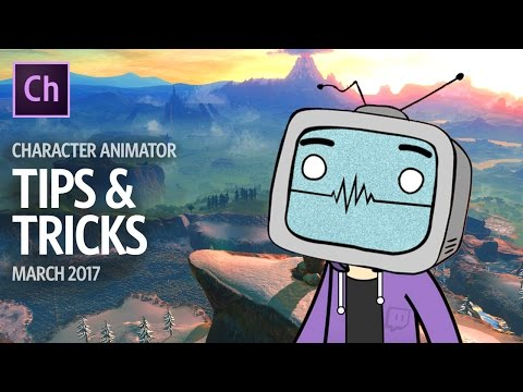 Character Animator Tips & Tricks (March 2017)