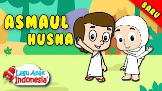 Lagu Anak Islami - Asmaul Husna - Lagu Anak Indonesia - Nursery Rhymes - اسمول حسناء
