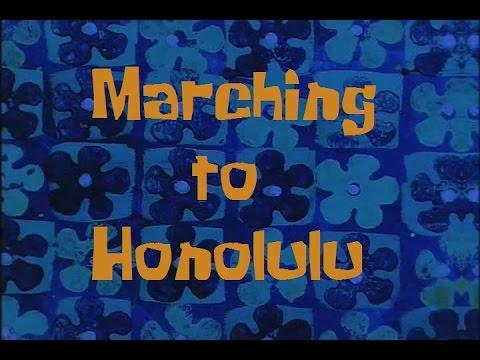 SpongeBob Production Music Marching to Honolulu