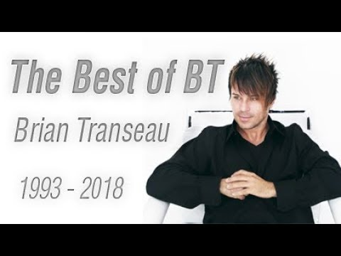 The Best of BT (1993 - 2018 Mix)