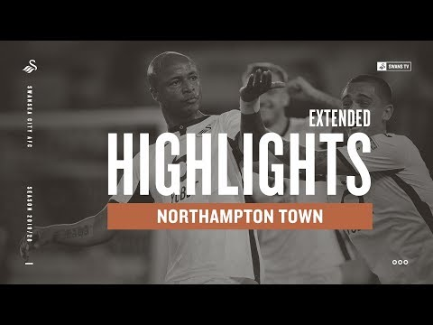 Swansea City v Northampton Town | Extended Highlights