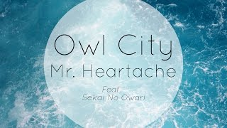 Sekai No Owari - Mr. Heartache feat. Owl City / INSTRUMENTAL