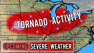Upcoming Spike In Tornado Activity