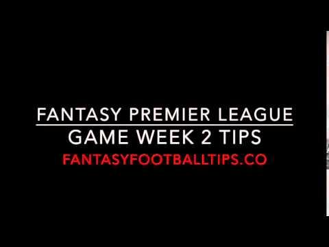 Fantasy Premier League Podcast Game Week 2 Tips 2015