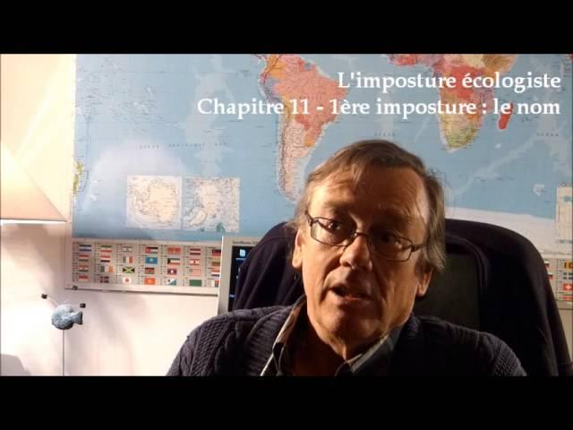 L'imposture écologiste - 1ère imposture : le nom