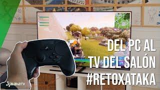 Jugamos a 20 juegos top de PC en una tele 4K: así funciona  #RetoXataka