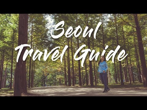 Top Things to Do in Seoul I Seoul on a Budget I Seoul Travel Guide (Part 1 of South Korea Trip)