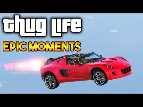 GTA 5 ONLINE : THUG LIFE AND EPIC MOMENTS (FUNNY MOMENTS, RANDOM MOMENTS COMPILATION) #4