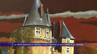 Yvelines | La 4ème biennale versaillaise s'installe au carré à la farine