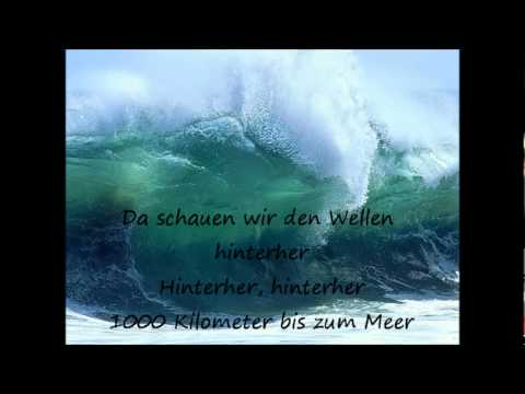 Luxuslärm - 1000 Km Bis Zum Meer ( with Lyrics )