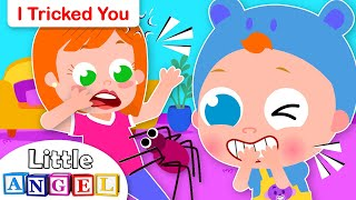 I Tricked You | Johny Johny | Fun Songs for Kids by Little Angel