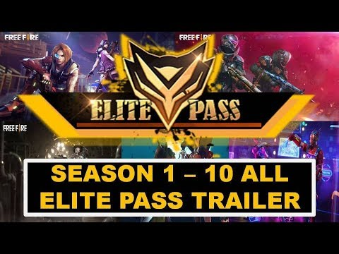 Free Fire Elite Pass Season 1 To 10 All Trailers