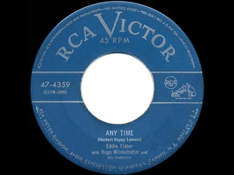 1952 HITS ARCHIVE: Anytime - Eddie Fisher