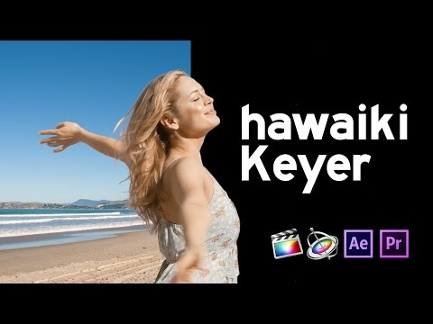 Hawaiki Keyer for Final Cut Pro, Premiere Pro, After Effects and Motion