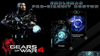 "Gears of War 4 l Estrenando Emblema PRESTIGIO de la ""Pro Circuit Boston"" l Tai Kaliso Ac Neg l 1080p"