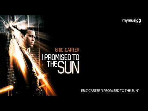 Eric Carter - I Promised to the Sun