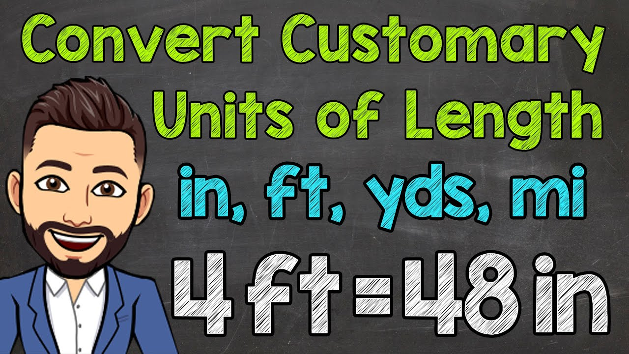 Download Converting Customary Units of Length (Inches, Feet, Yards, and Miles)